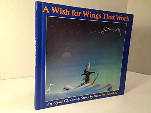 A Wish For Wings That Work: Breathed, Berkeley