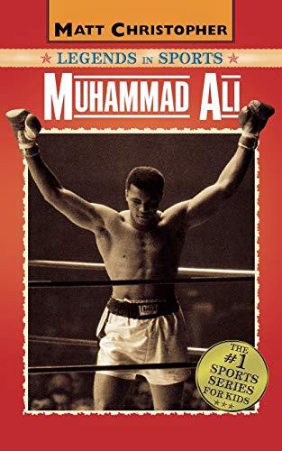 Muhammad Ali: Legends in Sports (Matt Christopher Legends in Sports)