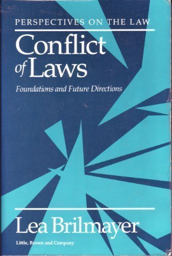 9780316108447: Conflict of Laws: Foundations and Future Directions
