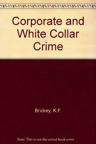 9780316108805: Corporate and White Collar Crime: Cases and Materials (Law school casebook series)