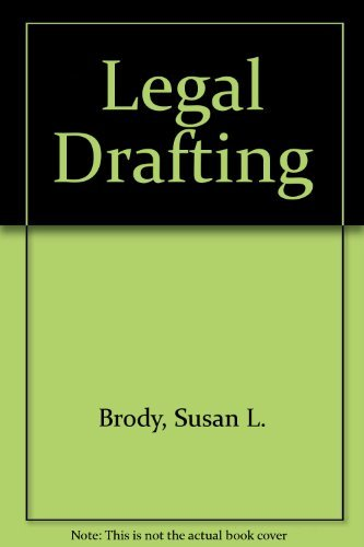 9780316109086: Legal Drafting