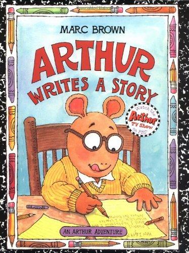 9780316109161: Arthur Writes a Story: An Arthur Adventure (Arthur Adventure Series)