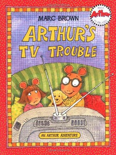 9780316109192: Arthur's TV Trouble: An Arthur Adventure (Arthur Adventure Series)