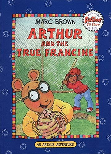 9780316109499: Arthur and the True Francine (An Arthur Adventure)