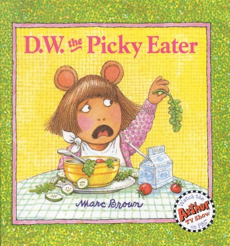 9780316109574: D.W. the Picky Eater (D. W. Series)