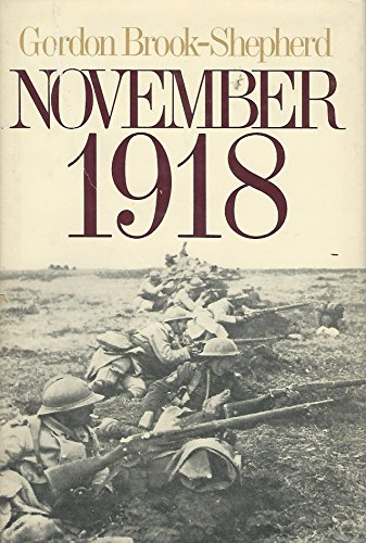 9780316109604: November, 1918: The Last Act of the Great War