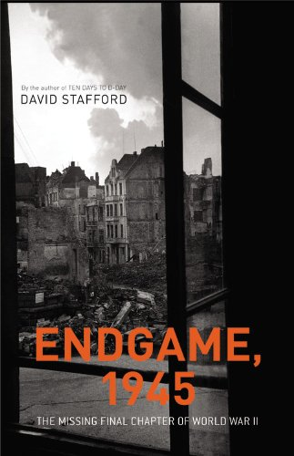 9780316109802: Endgame, 1945: The Missing Final Chapter of World War II