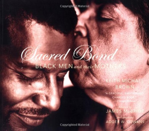 9780316109840: Sacred Bond: Black Men and Their Mothers