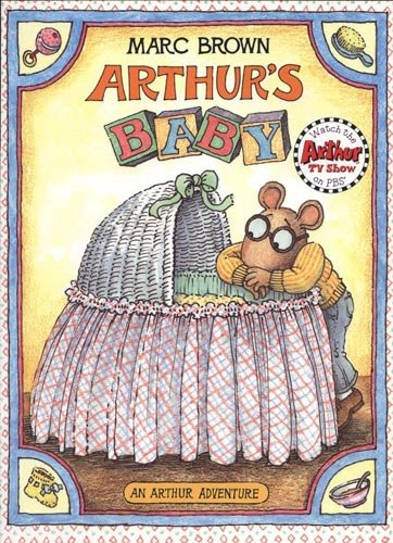 Arthur's Baby (Arthur Adventures) (9780316110075) by Marc Brown