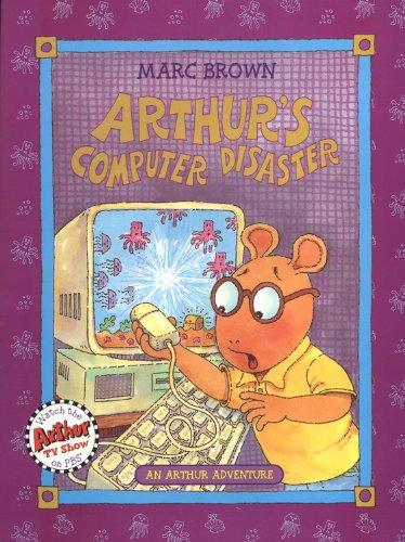 9780316110167: Arthur's Computer Disaster: An Arthur Adventure (Arthur Adventures)