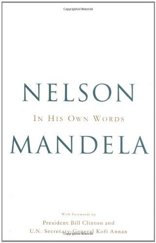 In His Own Words: Mandela, Nelson; Chidester, David; James, Wilmot Godfrey; Asmal, Kader