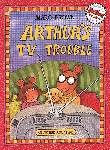9780316110471: Arthur's TV Trouble (Arthur Adventures)