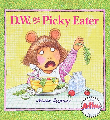 9780316110488: D.W. The Picky Eater (Arthur)