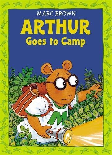 9780316110587: Arthur Goes to Camp -(Arthur Adventure Series)