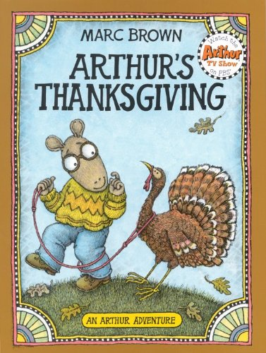 9780316110600: Arthur's Thanksgiving (Arthur Adventure Series)