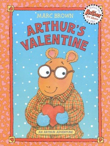 Arthur's Valentine (Arthur Adventure Series): Marc Brown