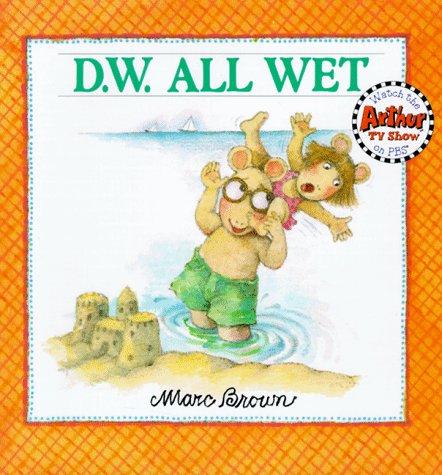 9780316110778: D.W. All Wet (D. W. Series)