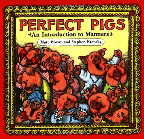 9780316110808: Perfect Pigs