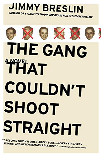 9780316111744: The Gang That Couldn't Shoot Straight: A Novel