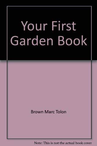 9780316112154: Your First Garden Book