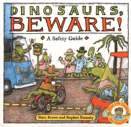 9780316112192: Dinosaurs Beware!: A Safety Guide (Dino Life Guides for Families)