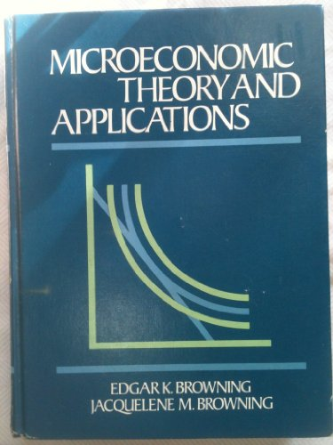 9780316112239: Microeconomic Theory And Applications