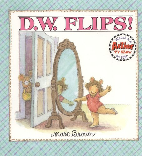 D.W. Flips (D. W. Series) (0316112399) by Brown, Marc