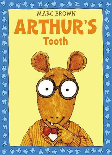 Arthur's Tooth: Marc Brown