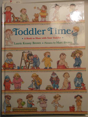 9780316112635: Toddler Time: A Book to Share With Your Toddler