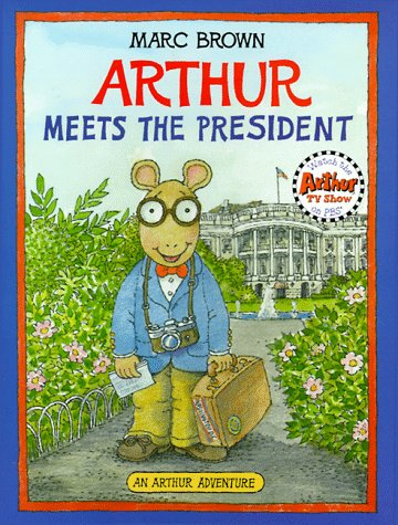 9780316112659: Arthur Meets the President (Arthur Adventures)