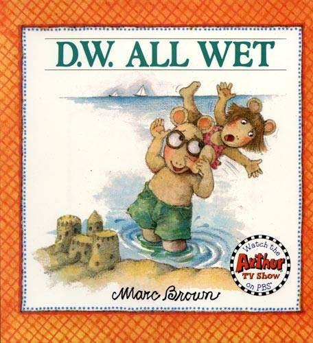 9780316112680: D.W. All Wet (D. W. Series)