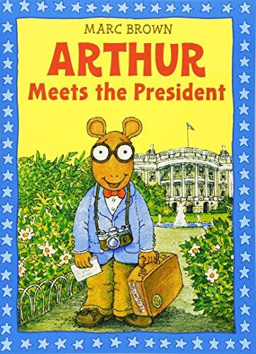 9780316112918: Arthur Meets the President: An Arthur Adventure (Arthur Adventures)