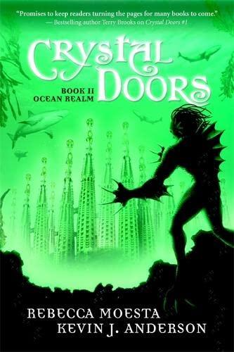 Crystal Doors #2: Ocean Realm (No. 2): Anderson, Kevin J.,