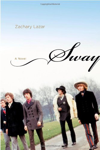 Sway: A Novel [SIGNED + Photo]: Lazar, Zachary