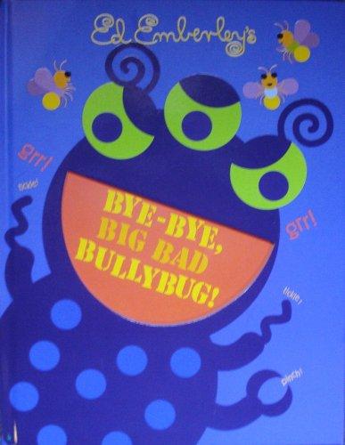9780316113175: Bye-Bye, Big Bad Bullybug