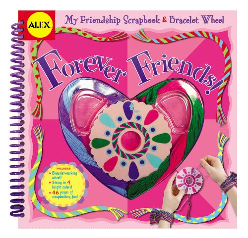 9780316113182: Forever Friends: My Friendship Scrapbook & Bracelet Wheel (Alex Toys)