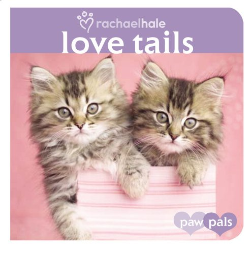 9780316113212: Love Tails (Paw Pals)