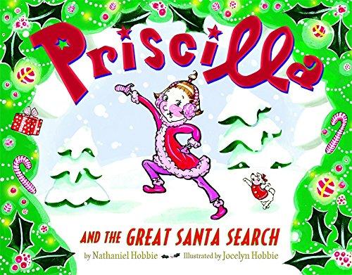 9780316113311: Priscilla and the Great Santa Search