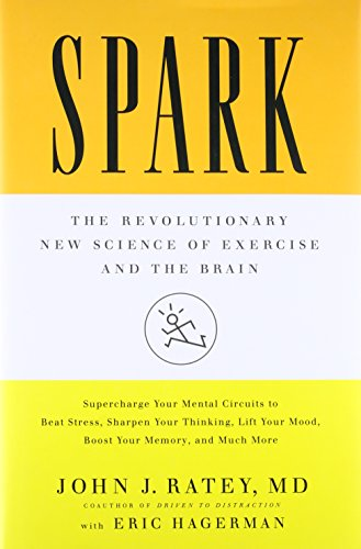 9780316113502: Spark: The Revolutionary New Science of Exercise and the Brain