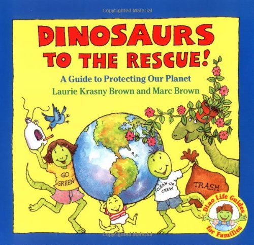 9780316113977: Dinosaurs to the Rescue (Dino Life Guides for Families)