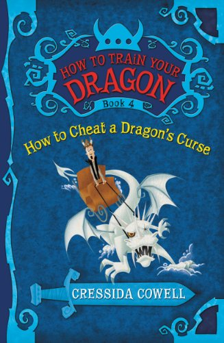 9780316114257: How to Cheat a Dragon's Curse: The Heroic Misadventures of Hiccup Horrendous Haddock III