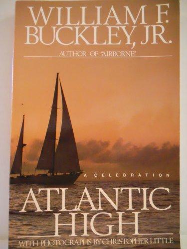 9780316114400: Atlantic High: A Celebration