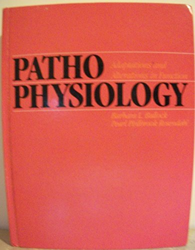 9780316114790: Pathophysiology: Adaptations and alterations in function