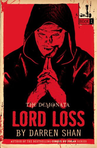 9780316114998: The Demonata #1: Lord Loss: Book 1 in the Demonata series
