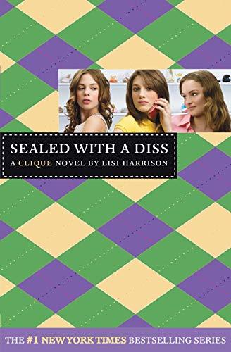 9780316115063: The Clique #8: Sealed with a Diss: A Clique Novel (Clique Series)