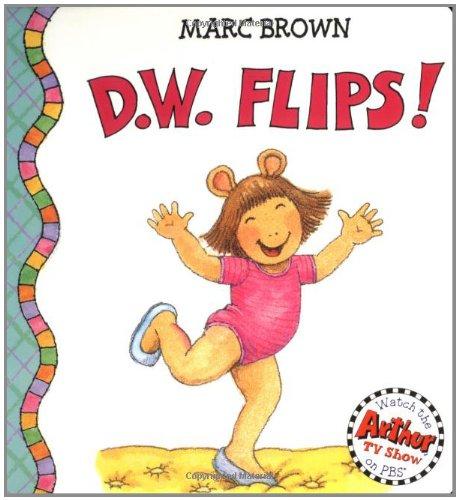 9780316115230: D.W. Flips! (D. W. Series)