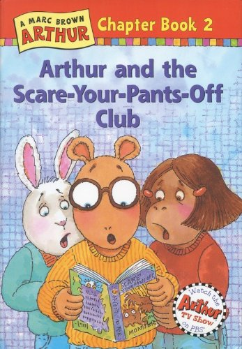 9780316115483: Arthur and the Scare-Your-Pants-Off Club: A Marc Brown Arthur Chapter Book #2 (Marc Brown Arthur Chapter Books)