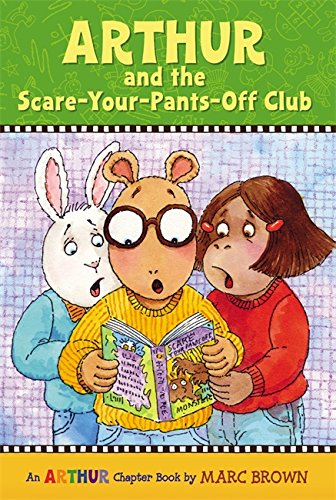 9780316115490: Arthur and the Scare-Your-Pants-Off Club: An Arthur Chapter Book (Arthur Chapter Books)