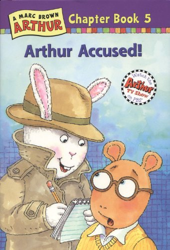9780316115544: Arthur Accused: A Marc Brown Arthur Chapter Book 5 (Marc Brown Arthur Chapter Books)