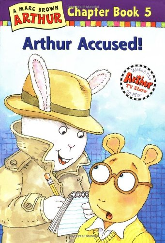 9780316115568: Arthur Accused: A Marc Brown Arthur Chapter Book 5 (Arthur Chapter Books)